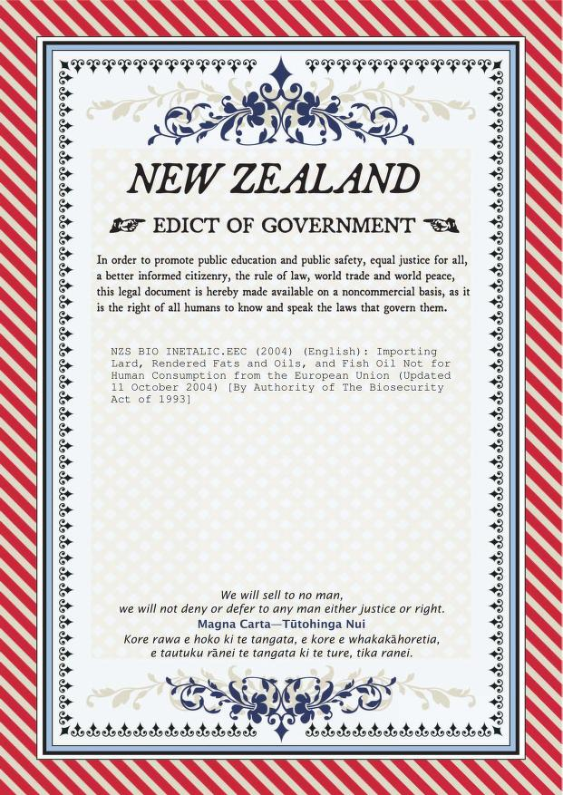 Biosecurity New Zealand - NZS BIO INETALIC.EEC: Importing Lard, Rendered Fats and Oils, and Fish Oil Not for Human Consumption from the European Union (Updated 11 October 2004)