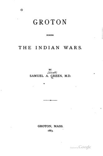 Groton during the Indian wars.