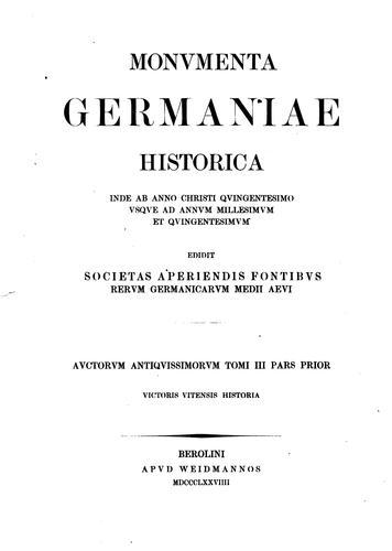 Monumenta Germaniae historica inde ab anno Christi quingentesimo usque ad annum millesimum et …