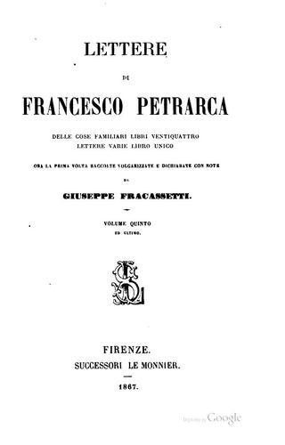Lettere di Francesco Petrarca: delle cose familiari libri ventiquattro …