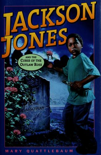 Download Jackson Jones and the curse of the outlaw rose