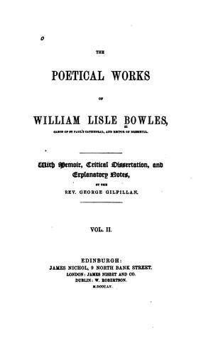 The poetical works of William Lisle Bowles …