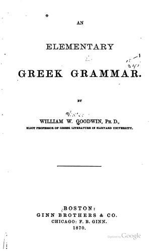 An elementary Greek grammar.