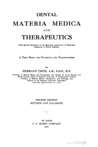 Dental materia medica and therapeutics with special reference to the rational application of remedial measures to dental diseases.