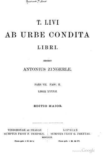 T. Livi Ab urbe condita libri.