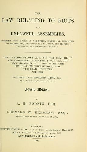 The law relating to riots and unlawful assemblies