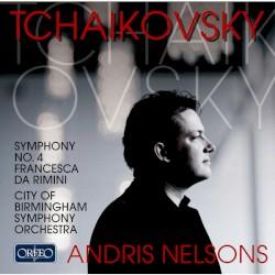 Symphony No. 4 in F Minor, Op. 36 by Пётр Ильич Чайковский ;   Andris Nelsons  &   City of Birmingham Symphony Orchestra