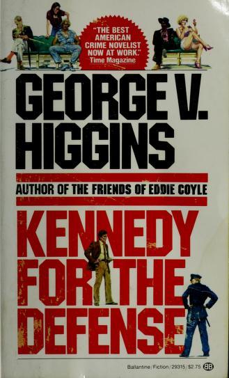 Cover of: Kennedy for Defense | George V. Higgins