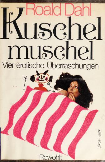 Cover of: Kuschelmuschel : vier erotische überraschungen |