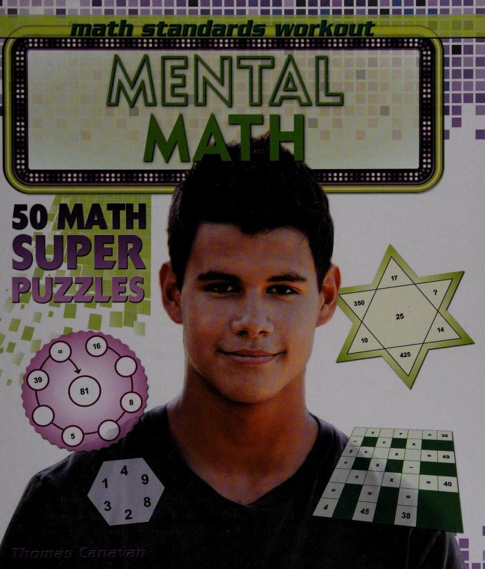 Mental math: 50 math super puzzles by Thomas Canavan