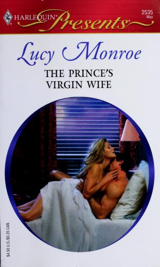 Cover of: The Prince's Virgin Wife | Lucy Monroe