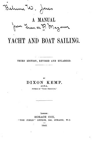 A Manual of Yacht and Boat Sailing by Dixon Kemp