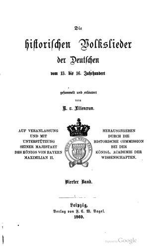 Die historischen Volkslieder der Deutschen vom 13. bis 16. Jahrhundert