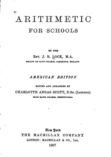Arithmetic for Schools: American Ed by John Bascombe Lock