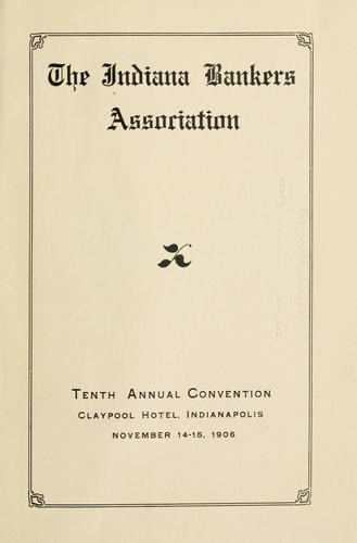 Proceedings of the ... annual convention by Indiana Bankers Association.