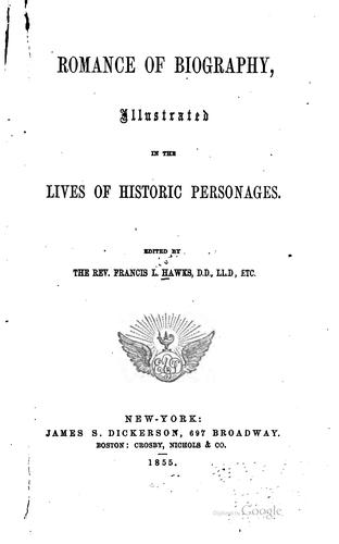 Romance of biography by Francis Lister Hawks