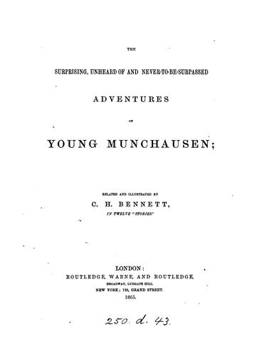 The surprising ... adventures of young Munchausen, in twelve 'stories' by Charles Henry Bennett