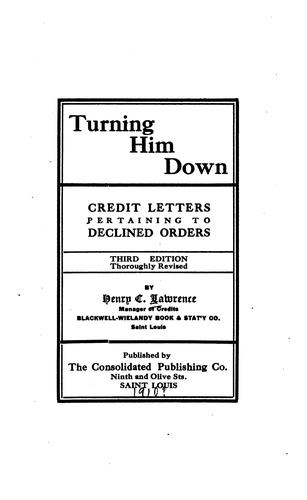 Turning Him Down: Credit Letters Pertaining to Declined Orders by Henry Carter Lawrence