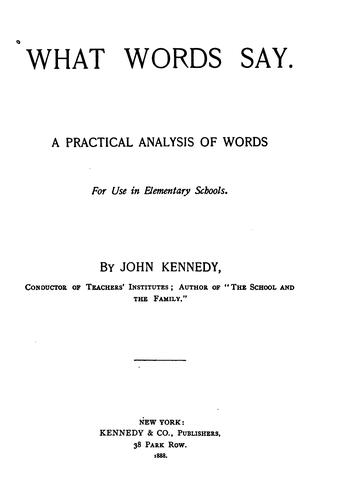 What words say by Kennedy, John