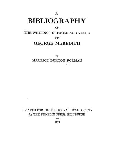 A bibliography of the writings in prose and verse of George Meredith