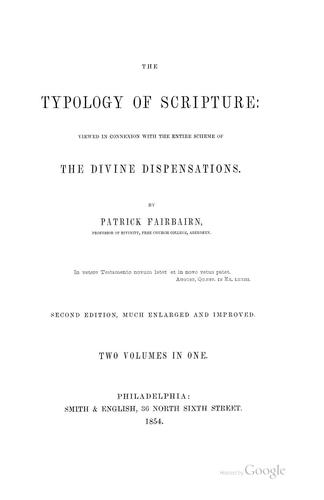 The Typology of Scripture by Patrick Fairbairn
