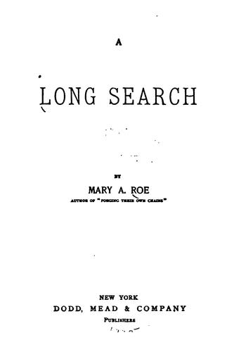 A Long Search by Mary Abigail Roe